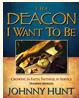 THE DEACON I WANT TO BE - Johnny Hunt