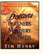 DEACONS: PARTNERS IN MINISTRY AND GROWTH - Jim Henry