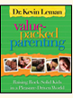 VALUE-PACKED PARENTING - Dr. Kevin Leman
