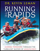 RUNNING THE RAPIDS - Dr. Kevin Leman