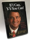 IF I CAN, Y-Y-YOU CAN! - Neal Jeffrey