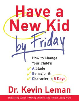 Kevin Leman's HAVE A NEW KID BY FRIDAY