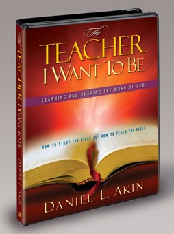 THE TEACHER I WANT TO BE - Danny Akin